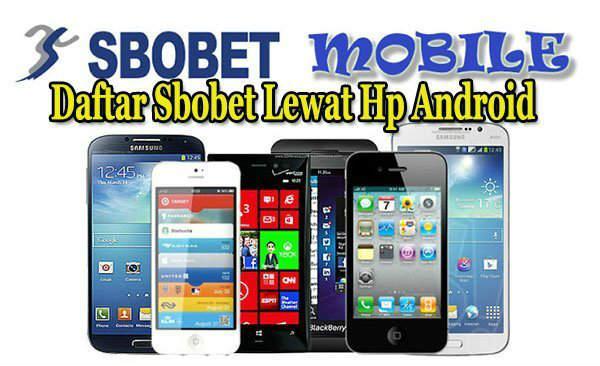 bikin akun di sbobet mobile android